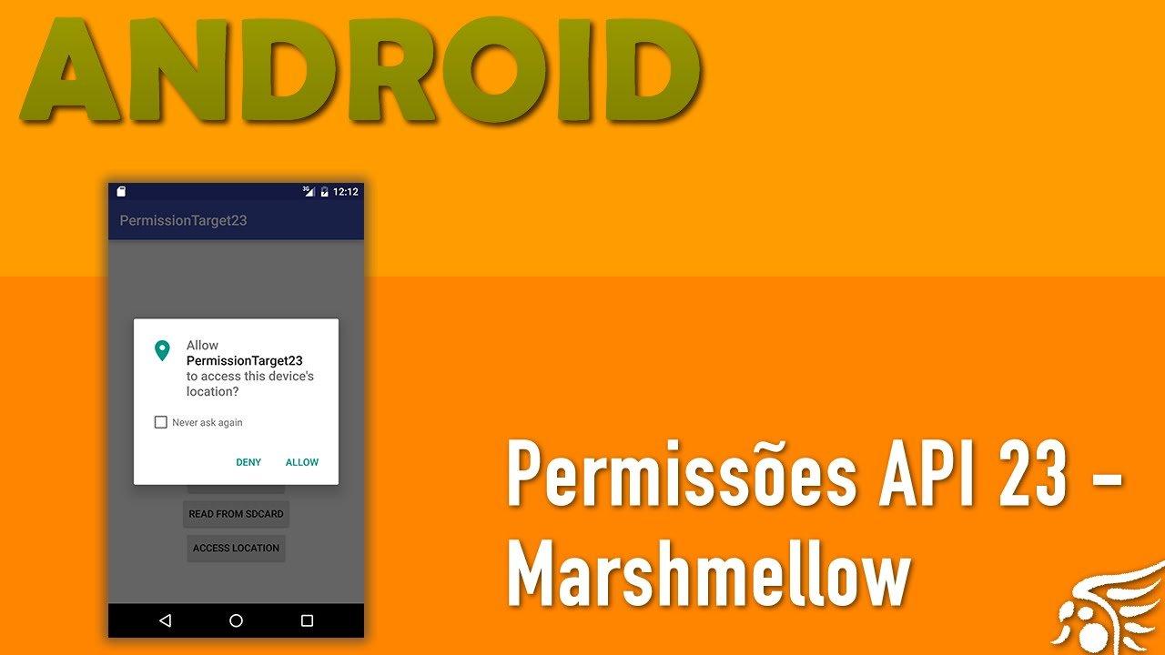 Sistema de Permissões em Tempo de Execução, Android M